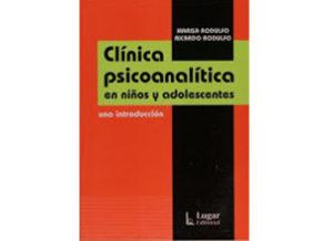 Clinica psicoanalitica en niños y adolescentes, libro de los Dres. MArisa y Ricardo Rodulfo,