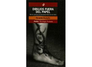 Libro de Ricardo Rodulfo, Dibujos fuera del papel