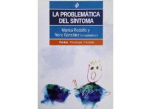 Nuevo libro de Marisa Punta y Nora González: La problemática del síntoma