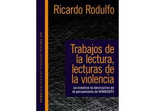 Trabajos de la lectura, lecturas de la violencia. Lo creativo-lo destructivo en el pensamiento de Winnicott